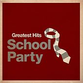 Greatest Hits: School Party von Various Artists