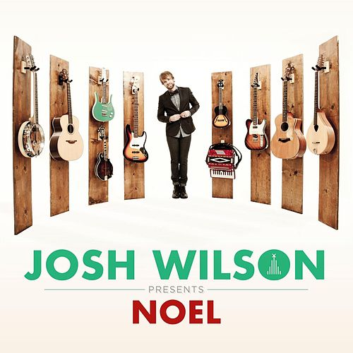 Play & Download Noel by Josh Wilson | Napster
