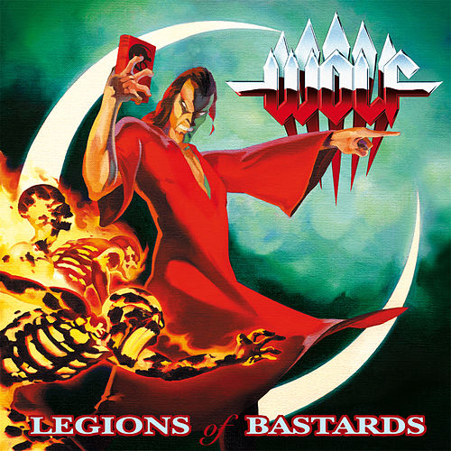 Play & Download Legions Of Bastards by Wolf | Napster