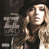 Play & Download Til the Casket Drops by ZZ Ward | Napster