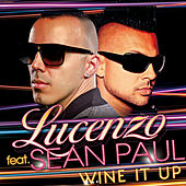 Play & Download Wine It Up by Lucenzo | Napster