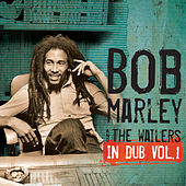 In Dub Vol. 1 von Bob Marley