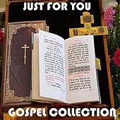 Play & Download Just For You Gospel Collection by Various Artists | Napster