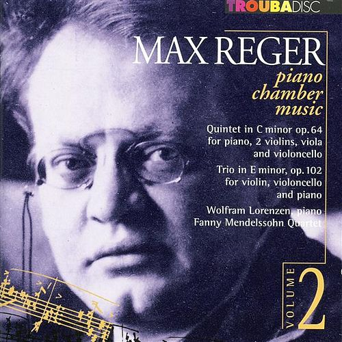 Play & Download Reger: Piano Chamber Music, Vol. 2 by Wolfram Lorenzen | Napster