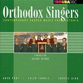 Play & Download Contemporary Sacred Music from Estonia by The Orthodox Singers | Napster