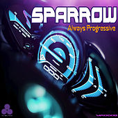 Always Progressive - Single by Sparrow