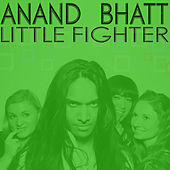 Little Fighter EP by Anand Bhatt