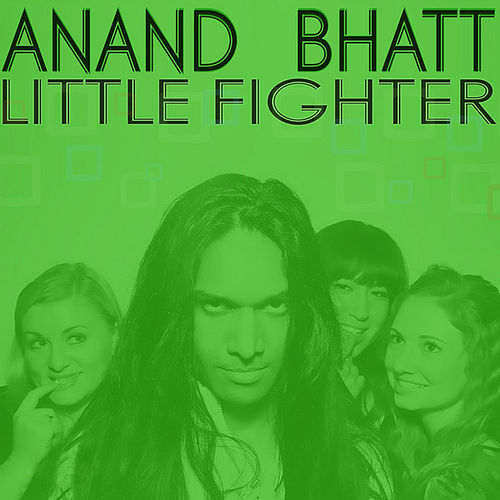 Play & Download Little Fighter EP by Anand Bhatt | Napster