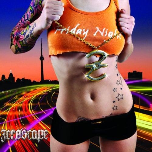 Friday Night - Single by Zeroscape