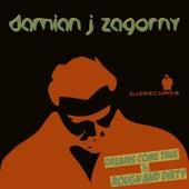 Dreams Come True von Damian J Zagorny