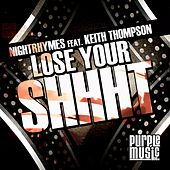 Play & Download Lose Your Shhht by Nightrhymes | Napster