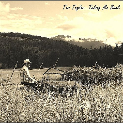 Play & Download Taking Me Back by tom taylor | Napster