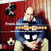 Play & Download Echtes Leder by Frank Goosen | Napster