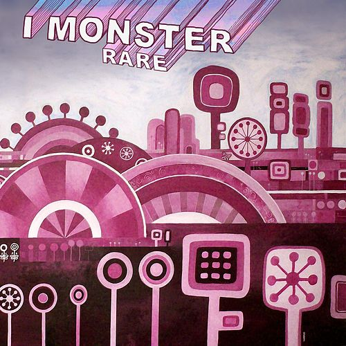 Play & Download Rare by I Monster | Napster