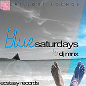 Play & Download Blue Saturdays by DJ MNX | Napster