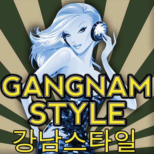 Play & Download Gangnam Style - Single by Gangnam Style Band | Napster