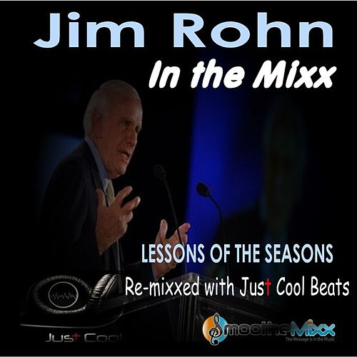 Play & Download Jim Rohn's Lessons in the Mixx by Jim Rohn | Napster