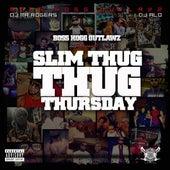 Play & Download Slim Thug Thursday by Slim Thug | Napster