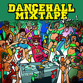 Play & Download Dancehall Mix Tape Vol. 1: Mix by Dj Wayne by Various Artists | Napster