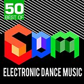 50 Best of EDM - Electronic Dance Music by CDM Project