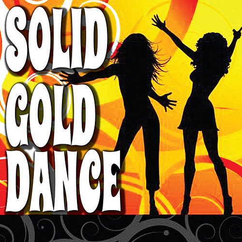 Play & Download Solid Gold Dance by Various Artists | Napster