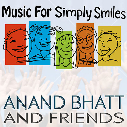 Simply Smiles Bonus EP by Anand Bhatt