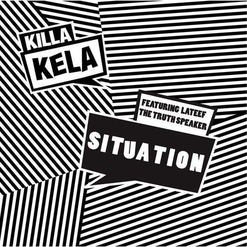 Situation by Killa Kela