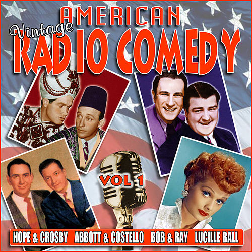 American Vintage Radio Comedy, Vol. 1 by Various Artists