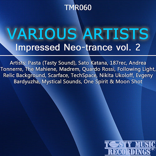 Play & Download Impressed Neo-Trance Vol. 2 by Various Artists | Napster