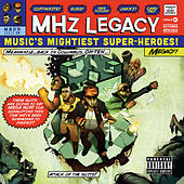 Play & Download MHz Legacy by MHz | Napster