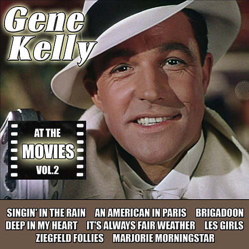 At the Movies, Vol. 2 by Gene Kelly