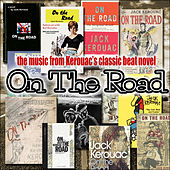 Play & Download The Music from Kerouac's Classic Beat Novel 'On the Road' by Various Artists | Napster
