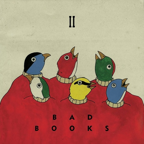 Play & Download II by Bad Books | Napster