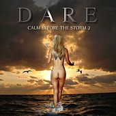 Play & Download Calm Before The Storm 2 by Dare | Napster