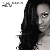 No Last Regrets by Winta