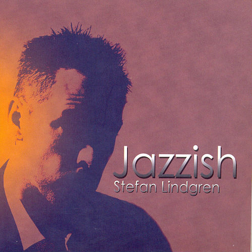 Jazzish by Stefan Lindgren