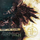 Play & Download AirMech by Front Line Assembly | Napster