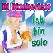 Play & Download Ich bin solo by DJ Oktoberfest | Napster