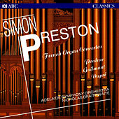 French Organ Concertos by Simon Preston