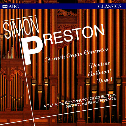 Play & Download French Organ Concertos by Simon Preston | Napster