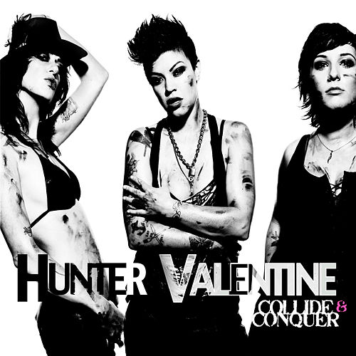 Play & Download Collide and Conquer by Hunter Valentine | Napster