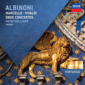 Play & Download Albinoni, Marcello & Vivaldi: Oboe Concertos by Heinz, Holliger | Napster