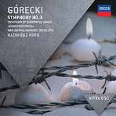 Play & Download Gorecki: Symphony No.3 -