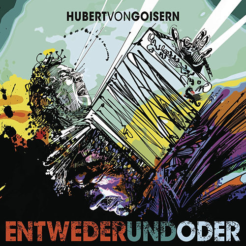 Play & Download ENTWEDERundODER by Hubert von Goisern | Napster