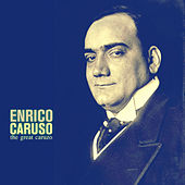The Great Caruzo (Remastered) by Enrico Caruso