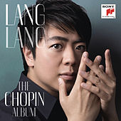 Lang Lang: The Chopin Album by Lang Lang
