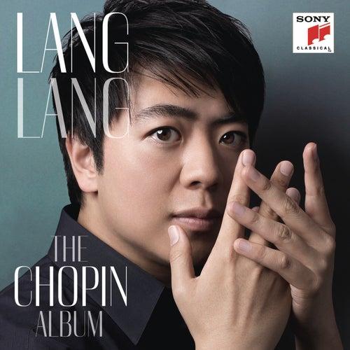 Play & Download Lang Lang: The Chopin Album by Lang Lang | Napster