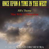 Play & Download Once Upon a Time in the West by World Sound Orchestra | Napster