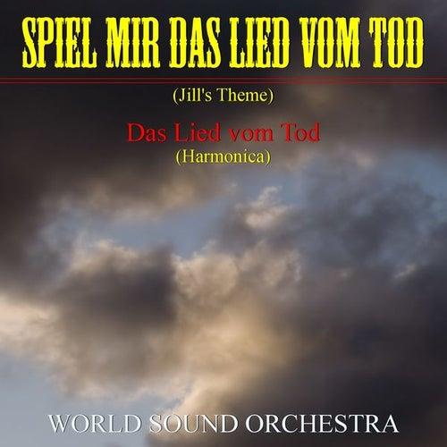 Spiel mir das Lied vom Tod by World Sound Orchestra