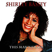 Play & Download This Masquerade by Shirley Bassey | Napster